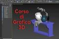 Corso di Grafica 3D con 3DS Max